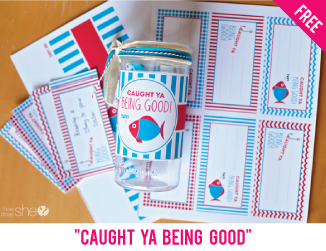 """Caught ya being good"" printables"