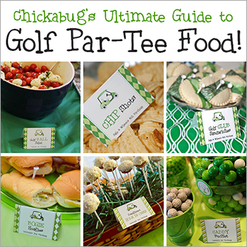 The Ultimate Guide to Golf Par-Tee Food! | Chickabug