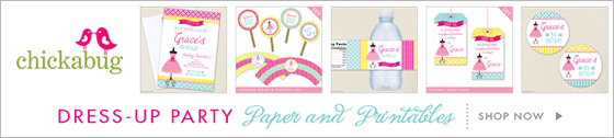 Chickabug Dress-Up Theme Paper Goods & Printables