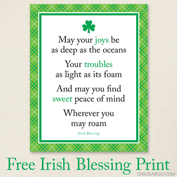 Free Irish blessing 8x10 print from Chickabug