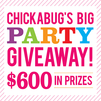 Chickabug's Big Party Giveaway! - Win $600 worth of prizes so you can throw a FABULOUS party!
