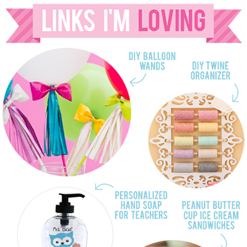 Links I'm Loving: DIY balloon wands, peanut butter cup ice cream sandwiches, and more!