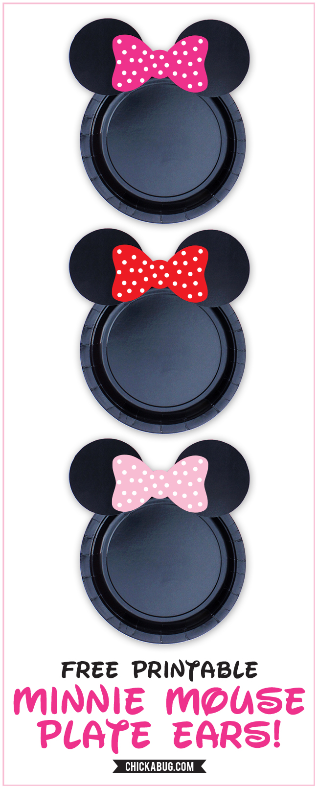 Free Printable Minnie Mouse Plate Ears In HOT PINK RED And BABY