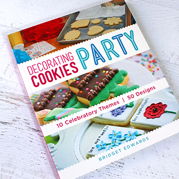 """Decorating Cookies Party"" by Bridget Edwards - absolutely darling cookbook with 10 themes and 50 cookie designs!"