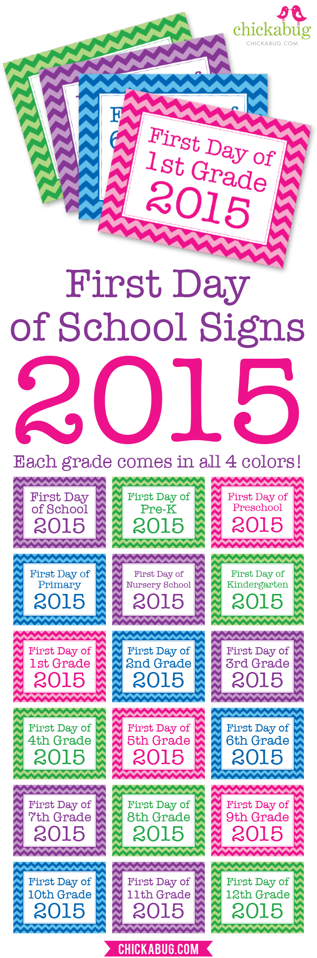 Free printable first day of school signs! EVERY grade in FOUR COLORS!