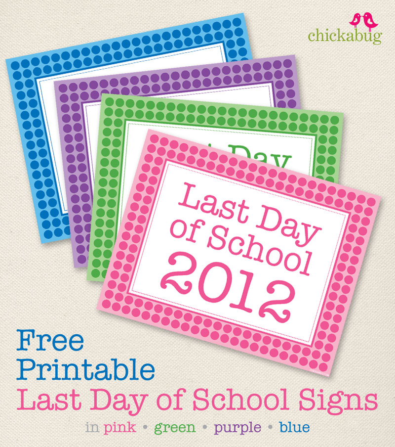 photo regarding Last Day of School Signs Printable named Absolutely free printable remaining working day of higher education signs and symptoms 2012 Chickabug