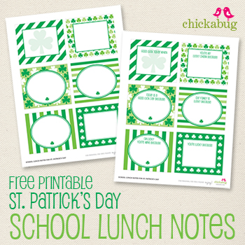 FREE printable St. Patrick's Day lunch notes from Chickabug