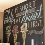 Life is short, eat dessert first