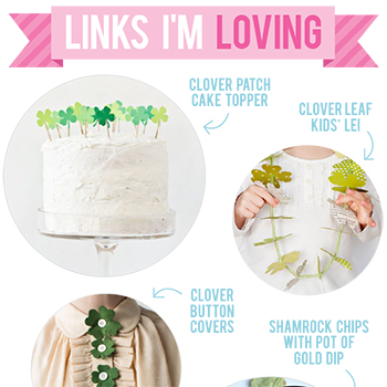 Links I'm Loving: Luck o' the Irish