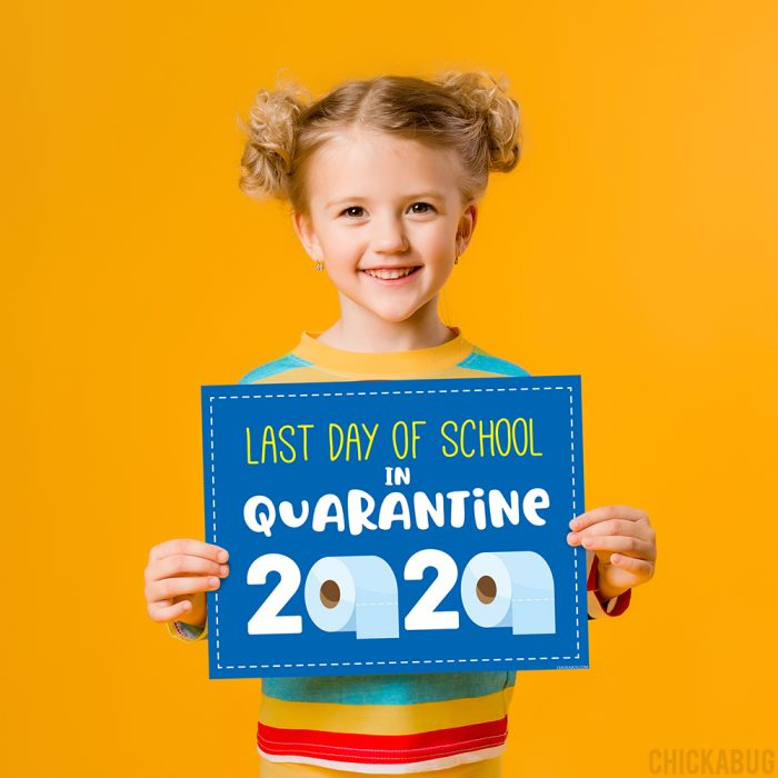 FREE PRINTABLE last day of school in quarantine sign