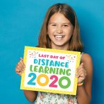 FREE PRINTABLE last day of distance learning signs